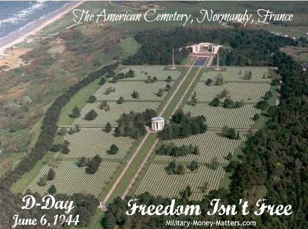 The American Cemetery at Normandy, France, where more than 9,000 American heroes of World War II are buried.