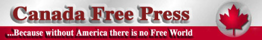 Canada Free Press -- because without America there is no Free World